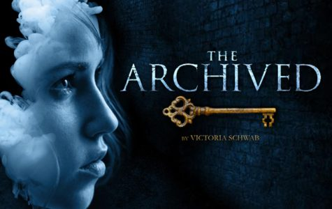"To Read or Not to Read: ""The Archived"" by Victoria Schwab"
