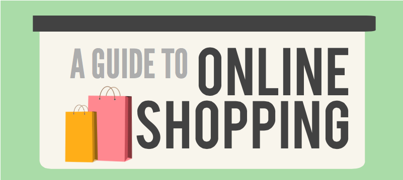 A guide to online shopping