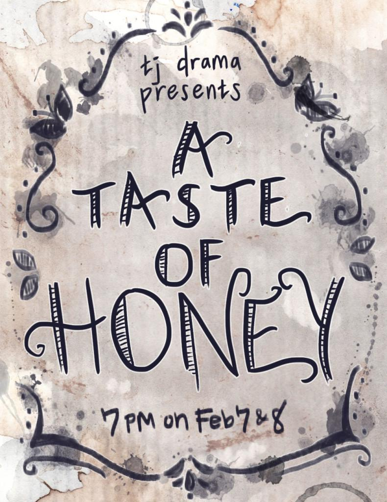 The+poster+for+%22A+Taste+of+Honey%2C%22+created+by+senior+Kate+Hao.