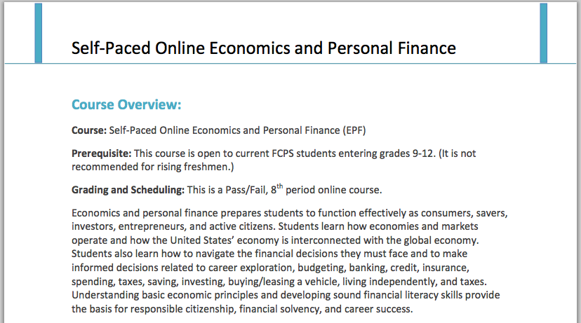 The new Self-Paced Online Economics and Personal Finance (EPF) allows students to fulfill their EPF requirement over the summer online without formal instruction. Photo courtesy of fcps.edu.