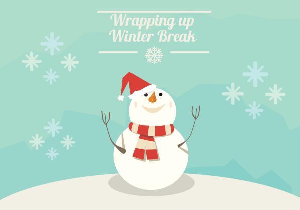 Wrapping Up Winter Break