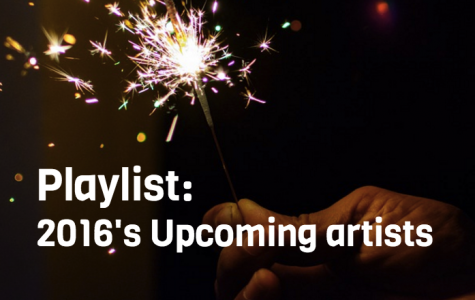 The Beat Blog: 2016's Upcoming Artists