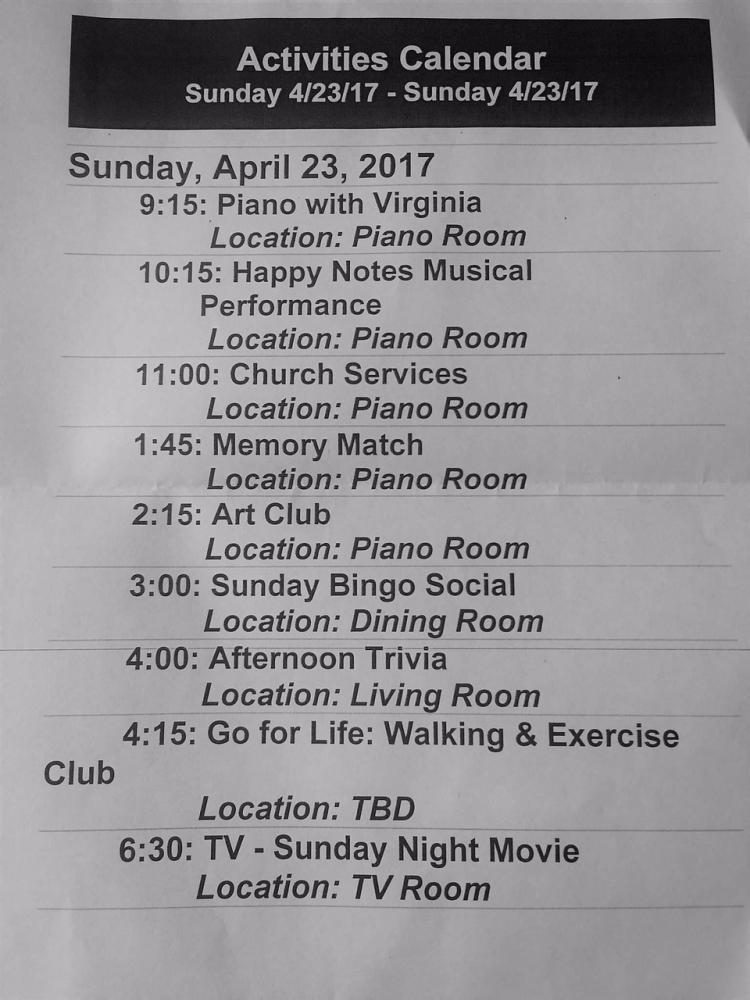 """Activity schedule at HappyNotes' Apr. 23 performance at Sunrise of Leesburg.   """"One of the things we really liked about doing HappyNotes is that we can see the schedules for each day up on their calendars for the retirement homes, and we make the schedules and it's nice to notice that they're excited for our performance and they're appreciating us coming out to play some music,"""" Halper said."""