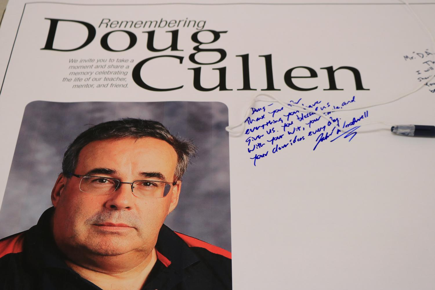 A poster, located in front of room 250, is available for students, faculty and staff to leave notes of remembrance for Douglas Cullen.