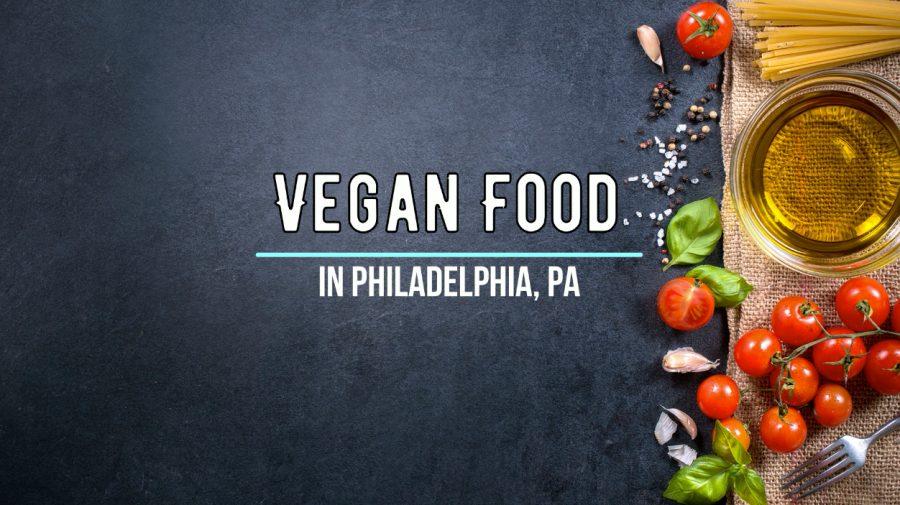 Vlog%3A+Vegan+Food+in+Philadelphia