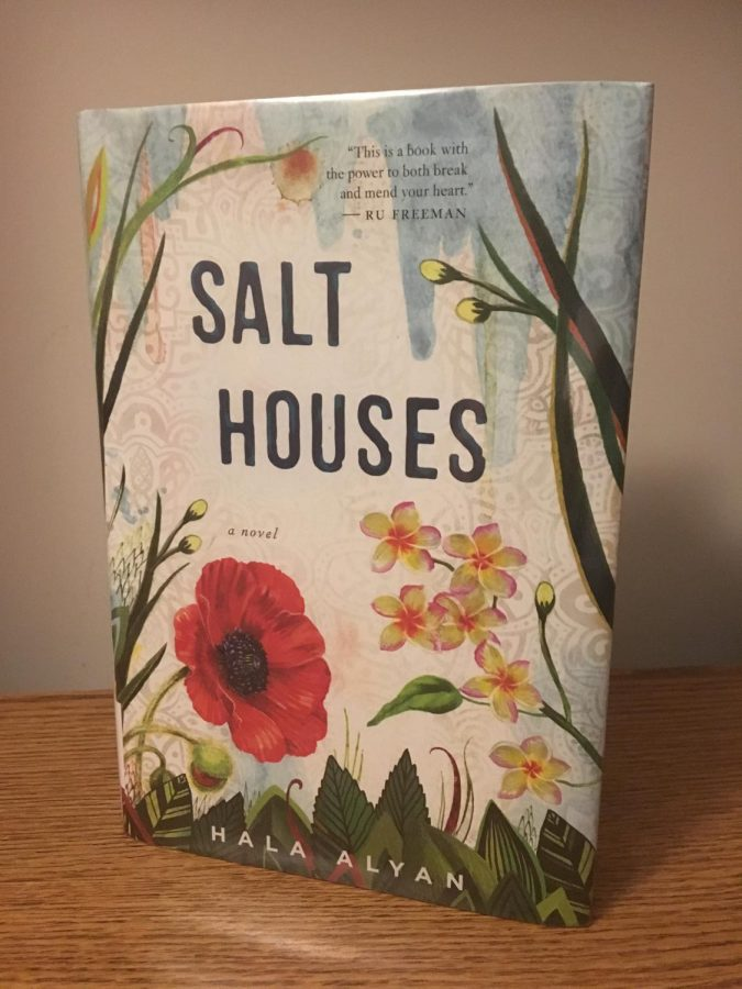 Salt+Houses+is+author+Hala+Alyan%27s+debut+novel.+It+follows+three+generations+of+the+Yacoub+family+as+they+struggle+with+war%2C+loss+and+assimilation.+