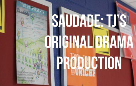 Saudade: TJ's Original Drama Production