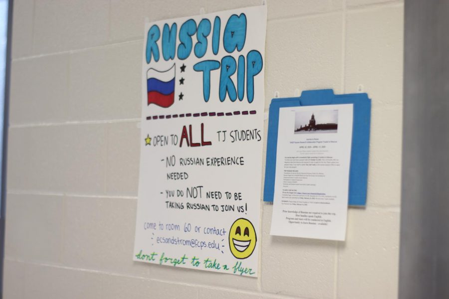 "A poster directly across from the Russian classroom advertises the trip to all students. This year the trip will be open to all Jefferson students, with no requirement of Russian language experience. ""It's a trip that not every student [who's in the program doing the project] could attend. Spring break is a time that students use for other activities and Moscow is just one of many opportunities,"" AP Government teacher and trip sponsor Mr. Monte Bourjaily said."