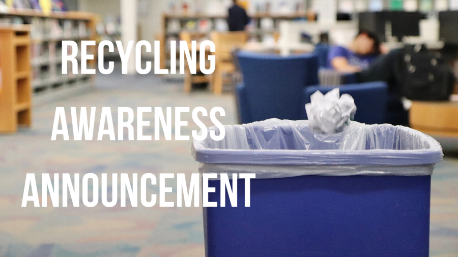 Recycling+Awareness+Announcement