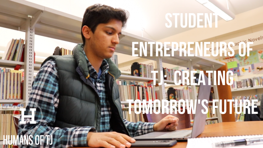 Student+Entrepreneurs+of+TJ%3A+Creating+Tomorrow%27s+Future