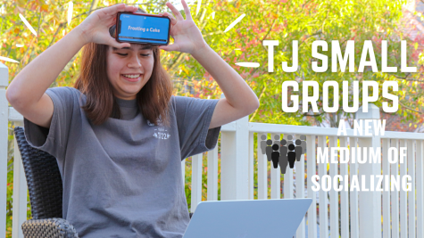 TJ Small Groups: A New Medium of Socializing
