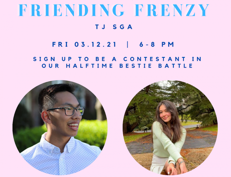 "Senior Sean Nguyen and junior Christine Franklin participated in the Friending Frenzy halftime Bestie Battle.  ""I signed up for this event because I have some close friends in SGA and also to show my support. It's really important to establish a solid community at TJ and I thought Friending Frenzy was a great idea to start that. I know that this year has been hard for many with reaching out and connecting, and when given the opportunity to take part in it, I was eager to help,"" junior Christine Franklin said."